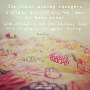 Our First Waking Thoughts