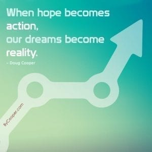 When Hope Becomes Action