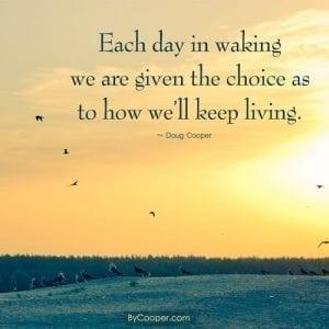 Each Day In Waking