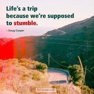 Life's A Trip