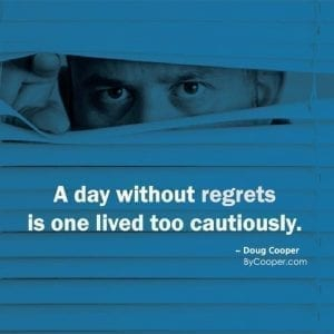 A Day Without Regrets