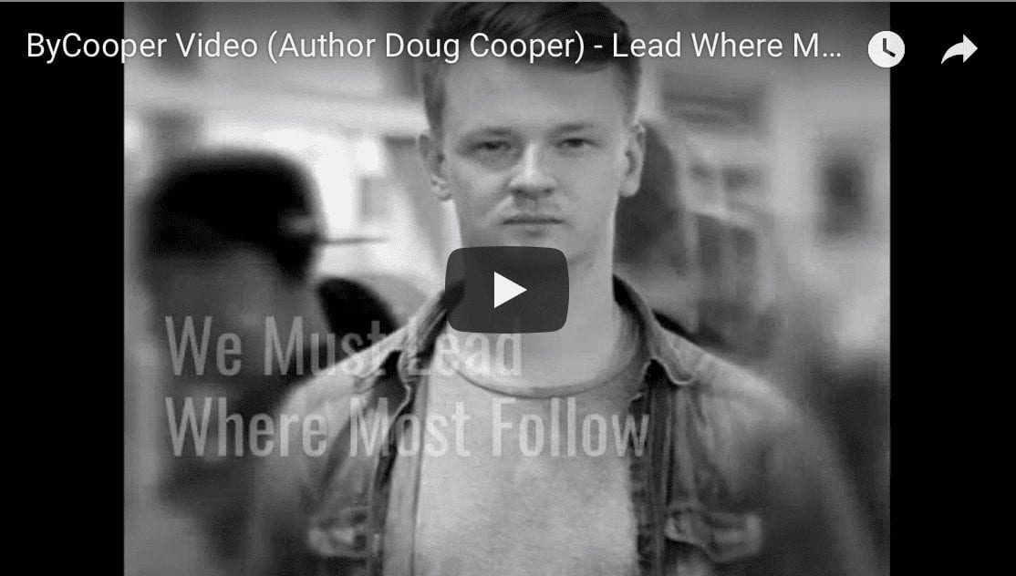 ByCooper Video – Lead Where Most Follow